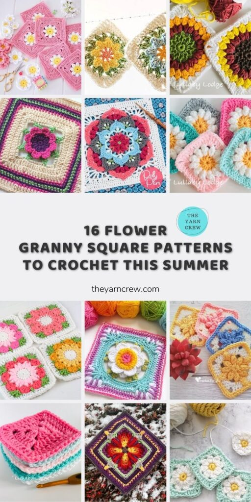 16 Flower Granny Square Patterns To Crochet This Summer Main Pin Poster
