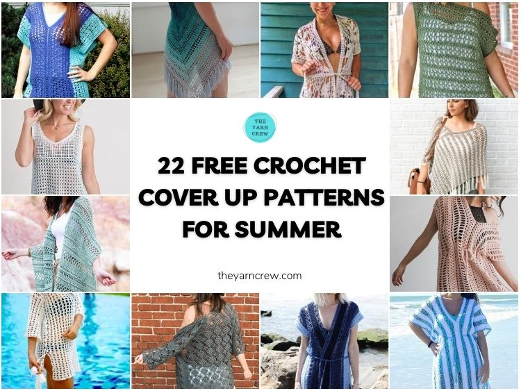 22 Free Crochet Cover Up Patterns For Summer FACEBOOK POSTER