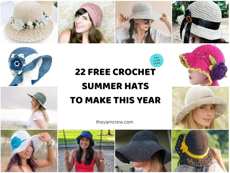 22 Free Crochet Summer Hats To Make This Year FACEBOOK POSTER