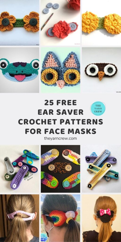 25 Free Ear Saver Crochet Patterns For Face Masks Main Pinterest Pin Poster