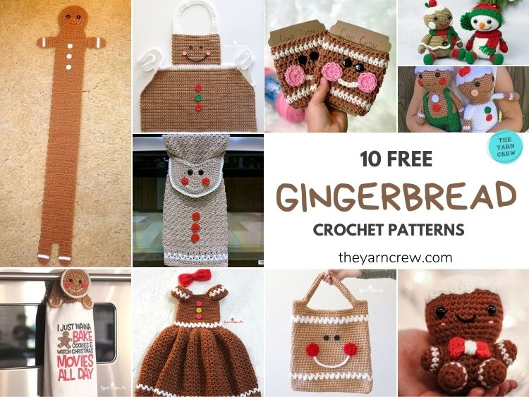 10 FREE GINGERBREAD CROCHET PATTERNS - FB POSTER