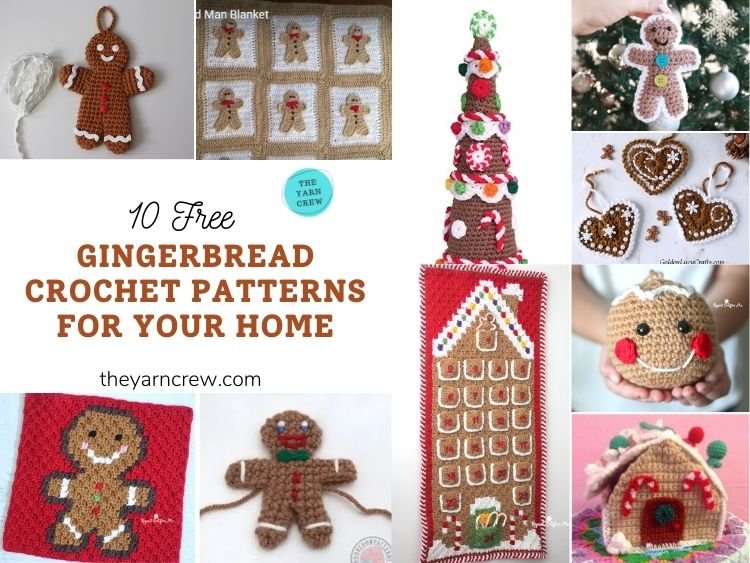 10 Free Gingerbread Crochet Patterns For Your Home - FB POSTER