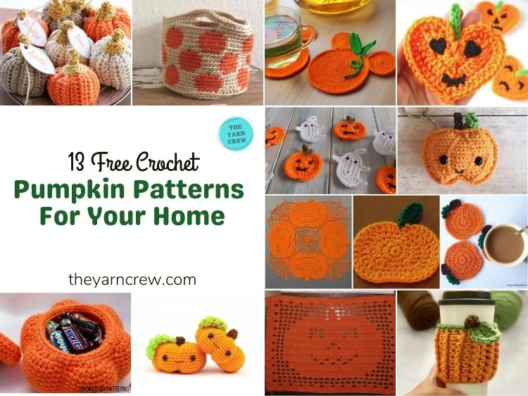 13 Free Crochet Pumpkin Patterns For Your Home - FB Poster