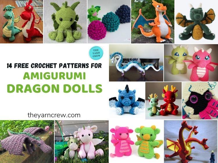 14 Free Amigurumi Dragon Dolls Crochet Patterns - FB POSTER