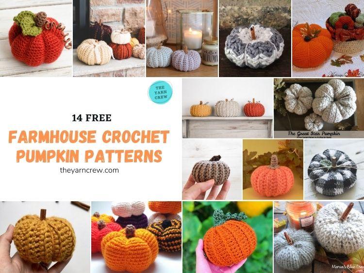 14 Free Farmhouse Crochet Pumpkin Patterns - FB Poster