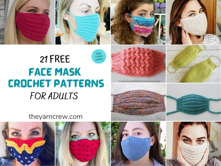 21 Free Face Mask Crochet Patterns For Adults FB POSTER