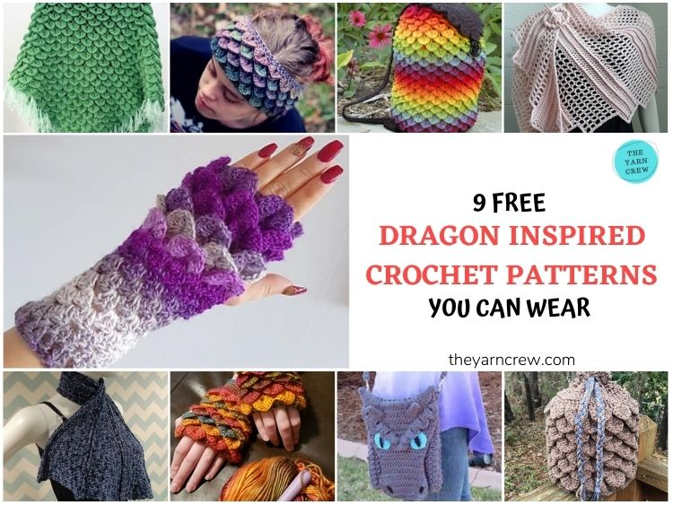 9 Free Amazing Dragon Inspired Crochet Patterns You Can Wear - FACEBOOK Poster