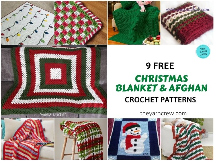 _ 9 Free Crochet Patterns for Christmas Blankets & Afghans - FB POSTER