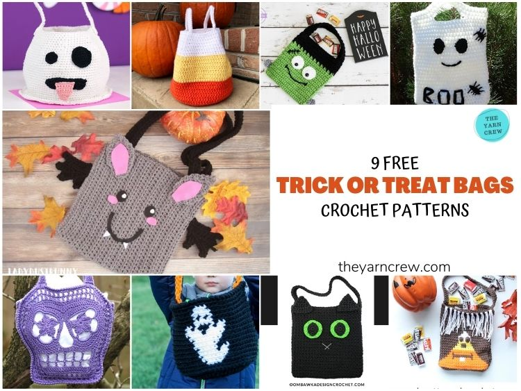 9 Free Trick Or Treat Bags Crochet Patterns - FB Poster