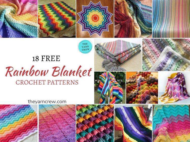 Best 18 Free Rainbow Blanket Crochet Patterns - FB POSTER