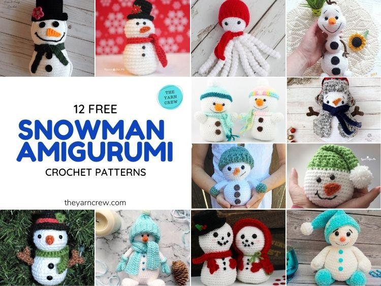 12 Free Crochet Amigurumi Snowman Patterns - FB POSTER