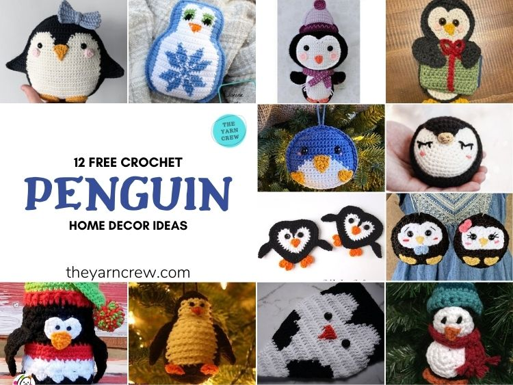 12 Free Crochet Penguin Home Decor Ideas - FB POSTER