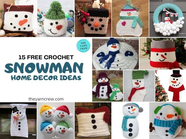 15 Free Crochet Snowman Home Decor Ideas - FB POSTER
