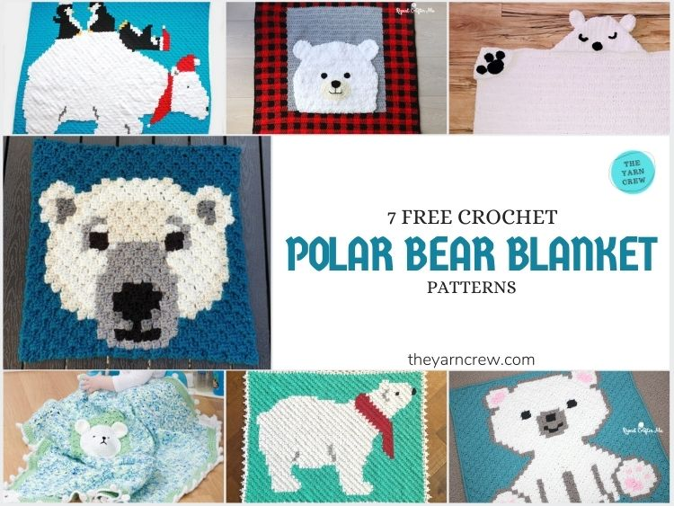 7 Free Crochet Polar Bear Blanket Patterns - FACEBOOK POSTER