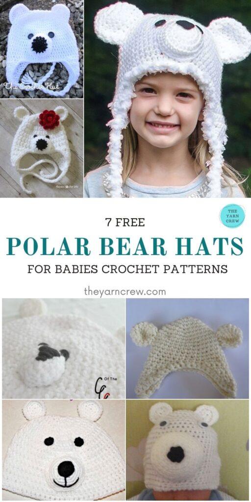 _7 Free Polar Bear Hats For Babies Crochet Patterns - PIN1