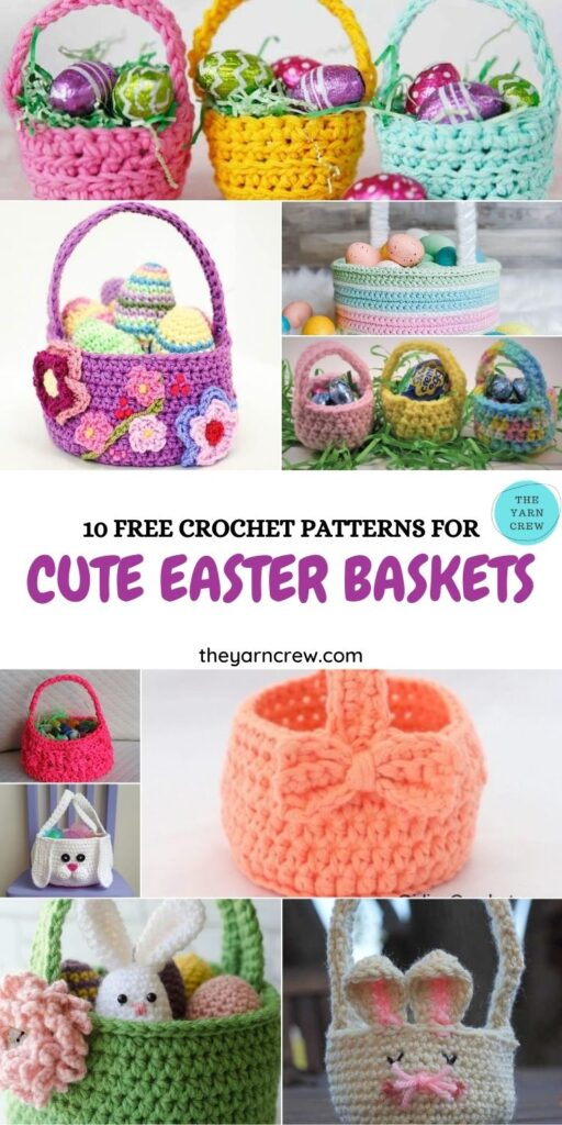 10 Free Crochet Patterns For Cute Easter Baskets - PIN1