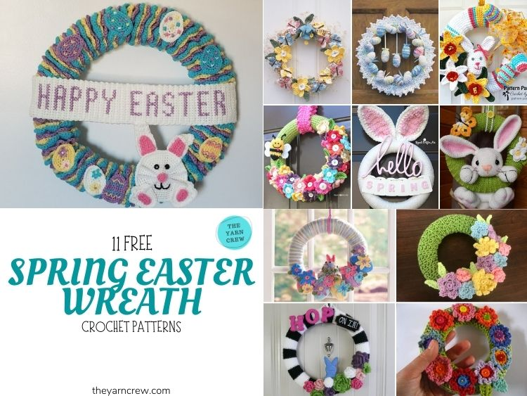 11 Free Spring Easter Wreaths Crochet Patterns - FB POSTER