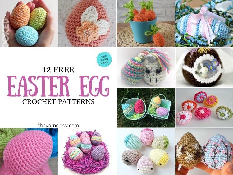 12 Free Easter Egg Crochet Patterns - FB POSTER
