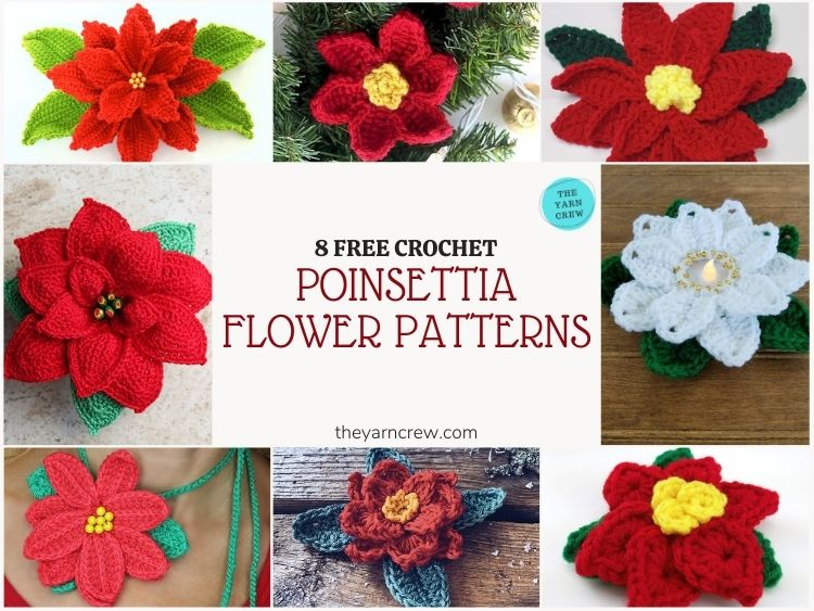 8 Free Crochet Poinsettia Flower Patterns - FB POSTER