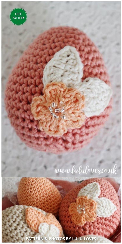Floral Easter Eggs - 12 Free Easter Egg Crochet Patterns