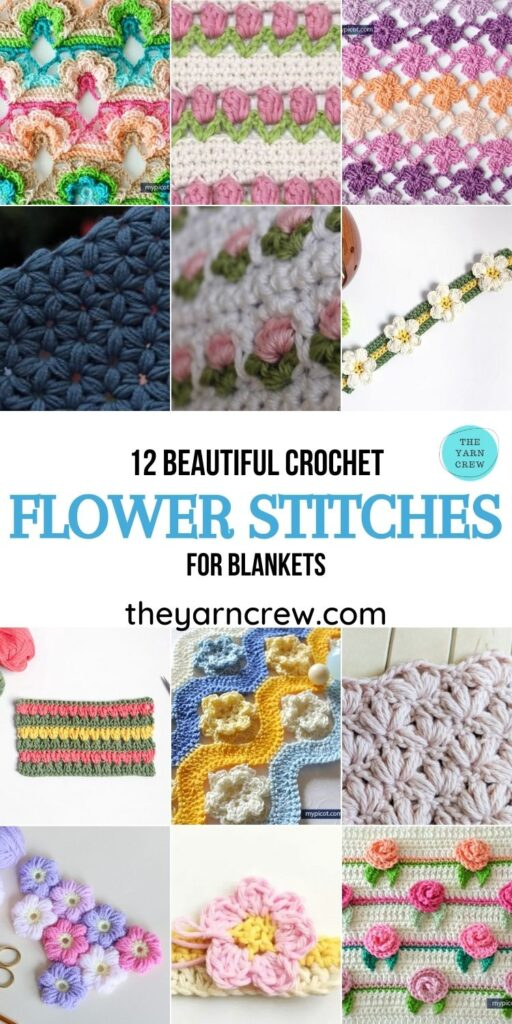 12 Beautiful Crochet Flower Stitches For Blankets - PIN1