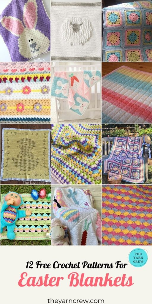 12 Free Crochet Patterns For Easter Blankets - PIN3