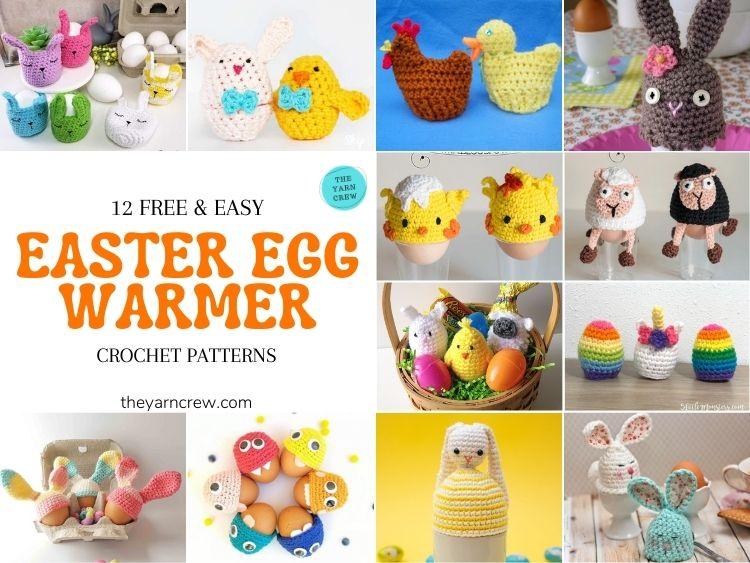 12 Free Easy Easter Egg Warmer Crochet Patterns - FB POSTER