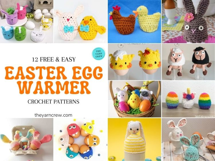 12 Free Easy Easter Egg Warmer Crochet Patterns - FB POSTER