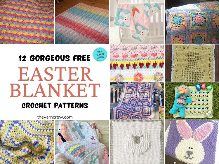 12 Gorgeous Free Easter Blanket Crochet Patterns - FB POSTER