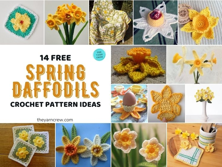 14 Free Spring Daffodils Crochet Pattern Ideas - FB POSTER