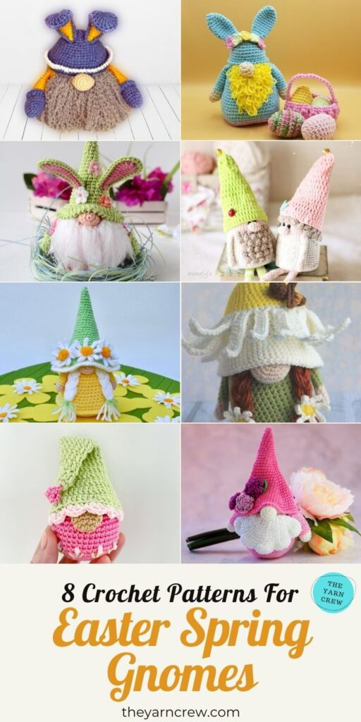 8 Crochet Patterns For Easter Spring Gnomes - PIN3