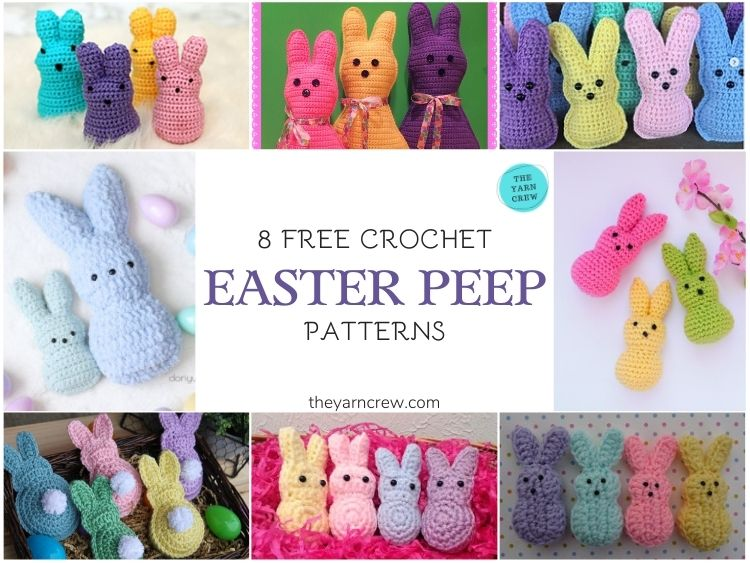 8 Free Crochet Easter Peep Patterns - FB POSTER