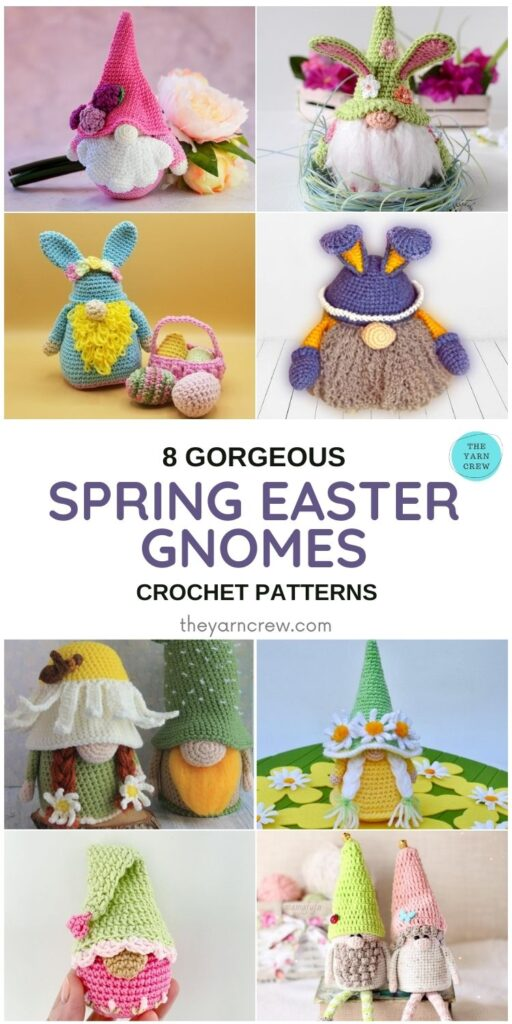 8 Gorgeous Spring Easter Gnomes Crochet Patterns - PIN1