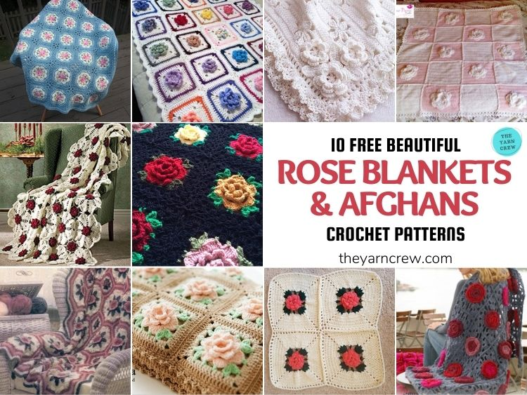 10 Free Beautiful Rose Blankets & Afghans Crochet Patterns - FB PODYRT