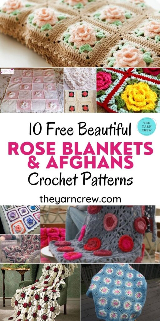 10 Free Beautiful Rose Blankets & Afghans Crochet Patterns - PIN1