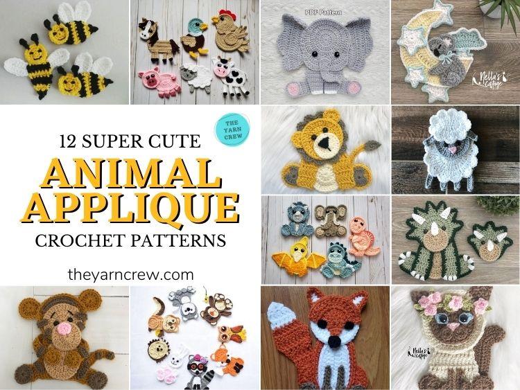 12 Super Cute Crochet Animal Applique Patterns - FB POSTER