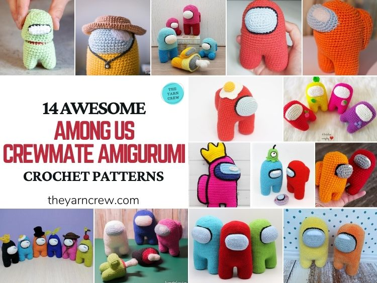14 Awesome Among Us Crewmate Amigurumi Crochet Patterns - FB POSTER
