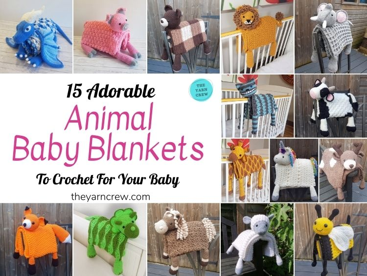 15 Adorable Animal Baby Blankets To Crochet For Your Baby - FB POSTER