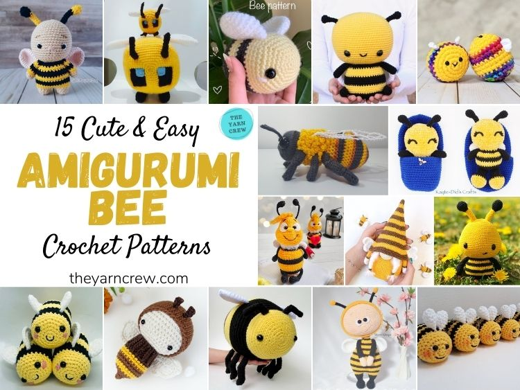 15 Cute & Easy Amigurumi Bee Crochet Patterns - FB POSTER