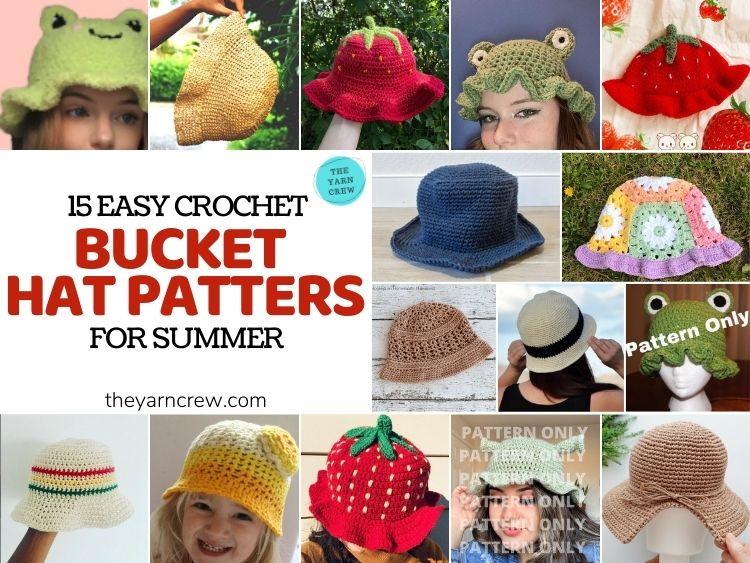 15 Easy Crochet Bucket Hat Patterns For Summer - FB POSTER