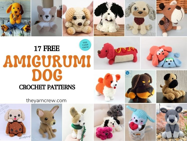 17 Free Amigurumi Dog Crochet Patterns - FB POSTER