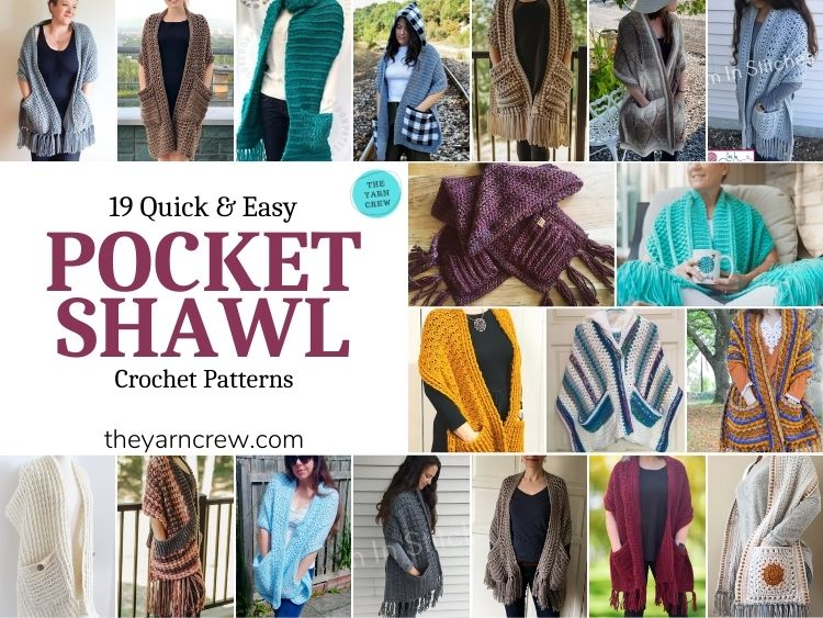 19 Quick & Easy Pocket Shawl Crochet Patterns - FB POSTER