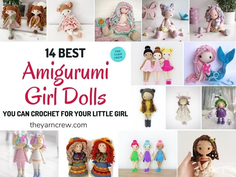 14 Beautiful Amigurumi Girl Dolls You Can Crochet For Your Little Girl FB POSTER