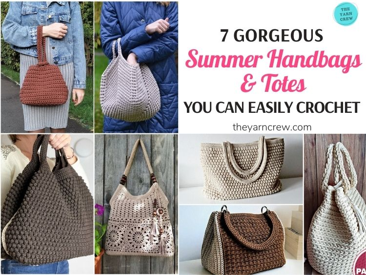 7 Gorgeous Summer Handbags & Totes You Can Easily Crochet FB Poster