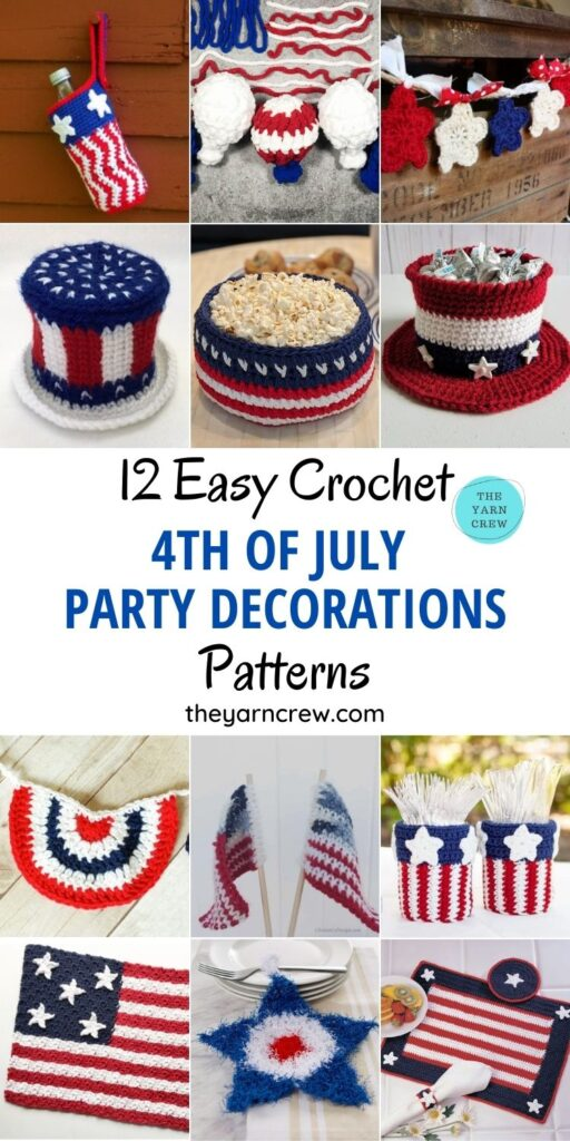 12 Easy Crochet 4th of July Party Decorations Patterns PIN 1