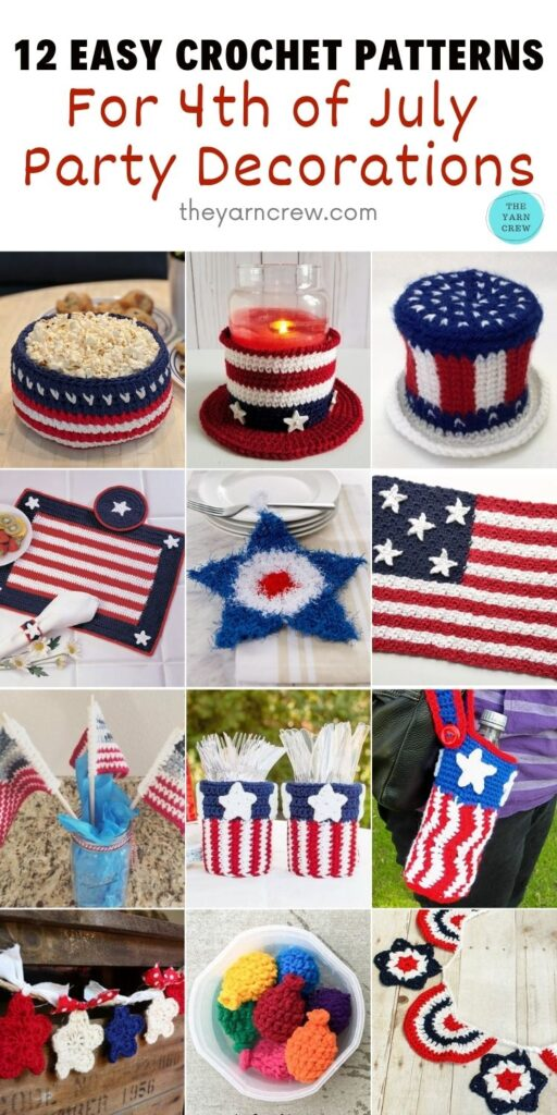 12 Easy Crochet Patterns For 4th of July Party Decorations PIN 2