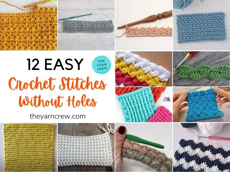 12 Easy Crochet Stitches Without Holes FB POSTER