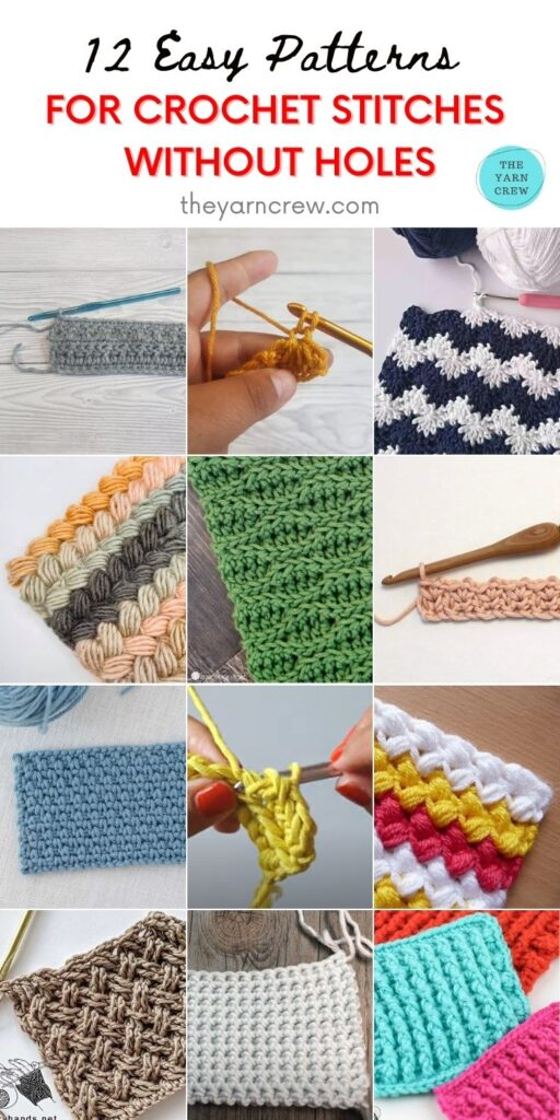 12 Easy Patterns for Crochet Stitches Without Holes PIN 2
