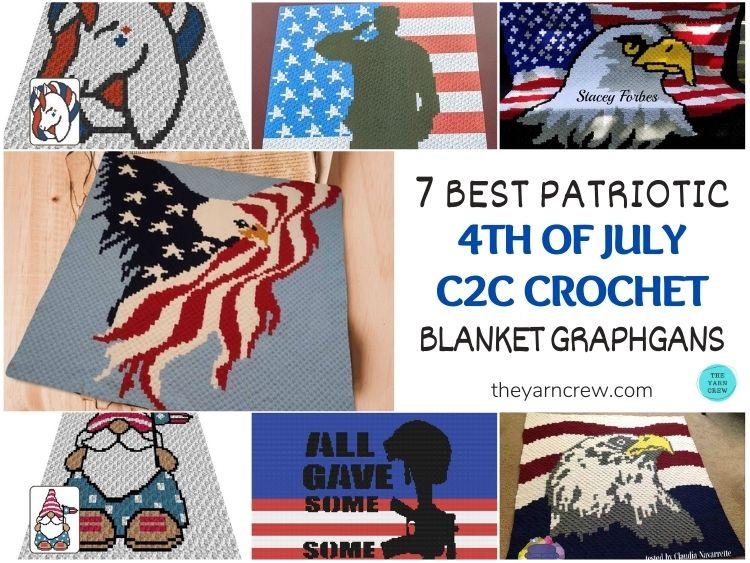 7 Best Patriotic 4th of July C2C Crochet Blanket Graphgans FB POSTER