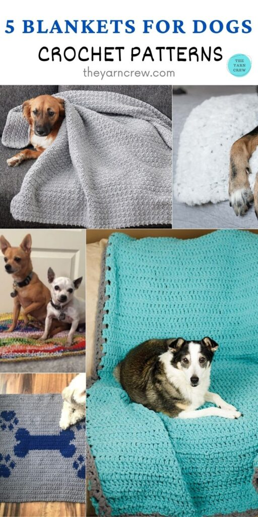 5 Blankets For Dogs Crochet Patterns PIN 2